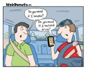webcomics: Do you mind if I smoke? Do you mind if I text and drive?